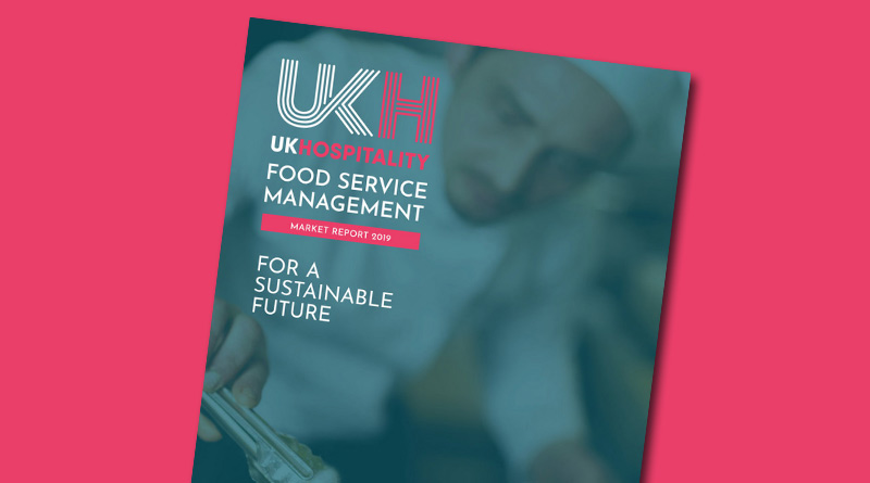 , UKHospitality Food Service Management Market Report 2019