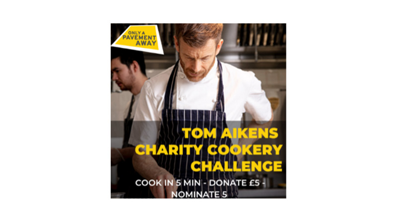 Only A Pavement Away Raises £3000 With Tom Aikens Charity Cookery Challenge, Only A Pavement Away Raises £3,000 With Tom Aikens Charity Cookery Challenge